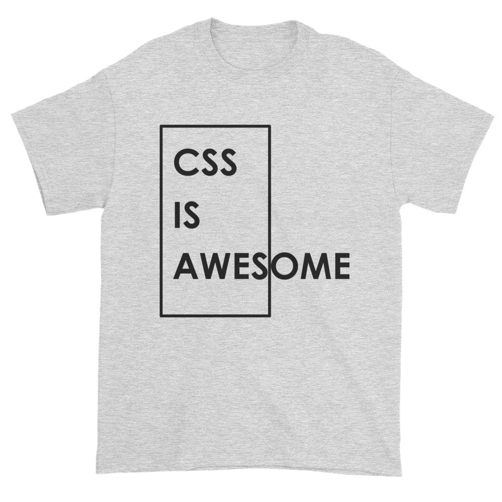 CSS is Awesome T-Shirt (ash)