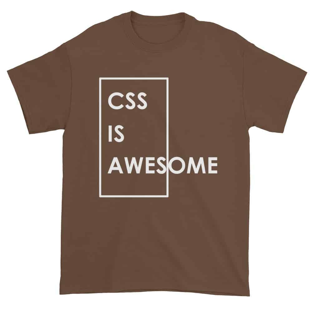 CSS is Awesome T-Shirt (chestnut)