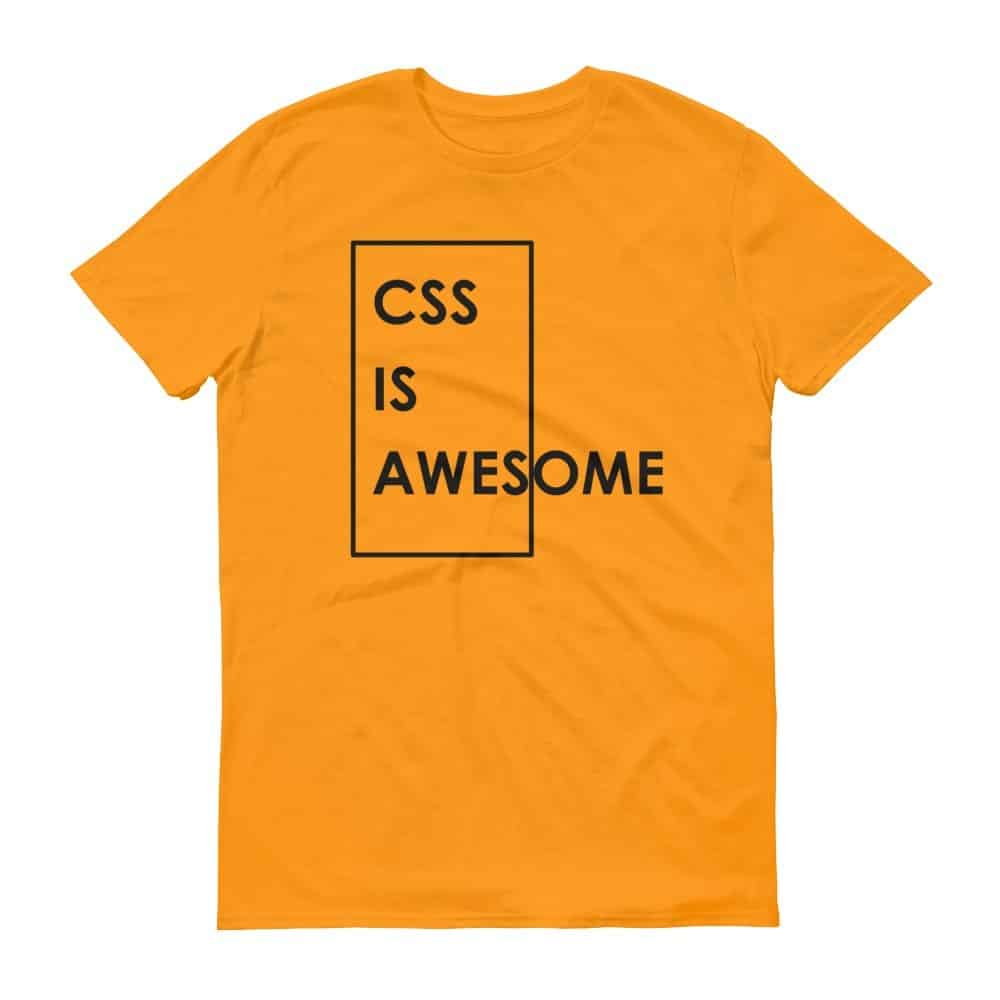 CSS is Awesome T-Shirt (tangerine)
