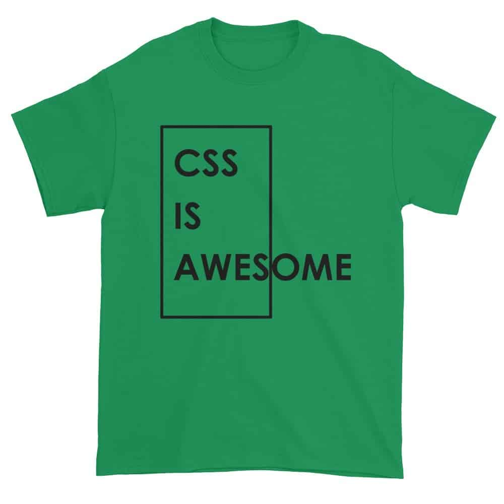 CSS is Awesome T-Shirt (shamrock)