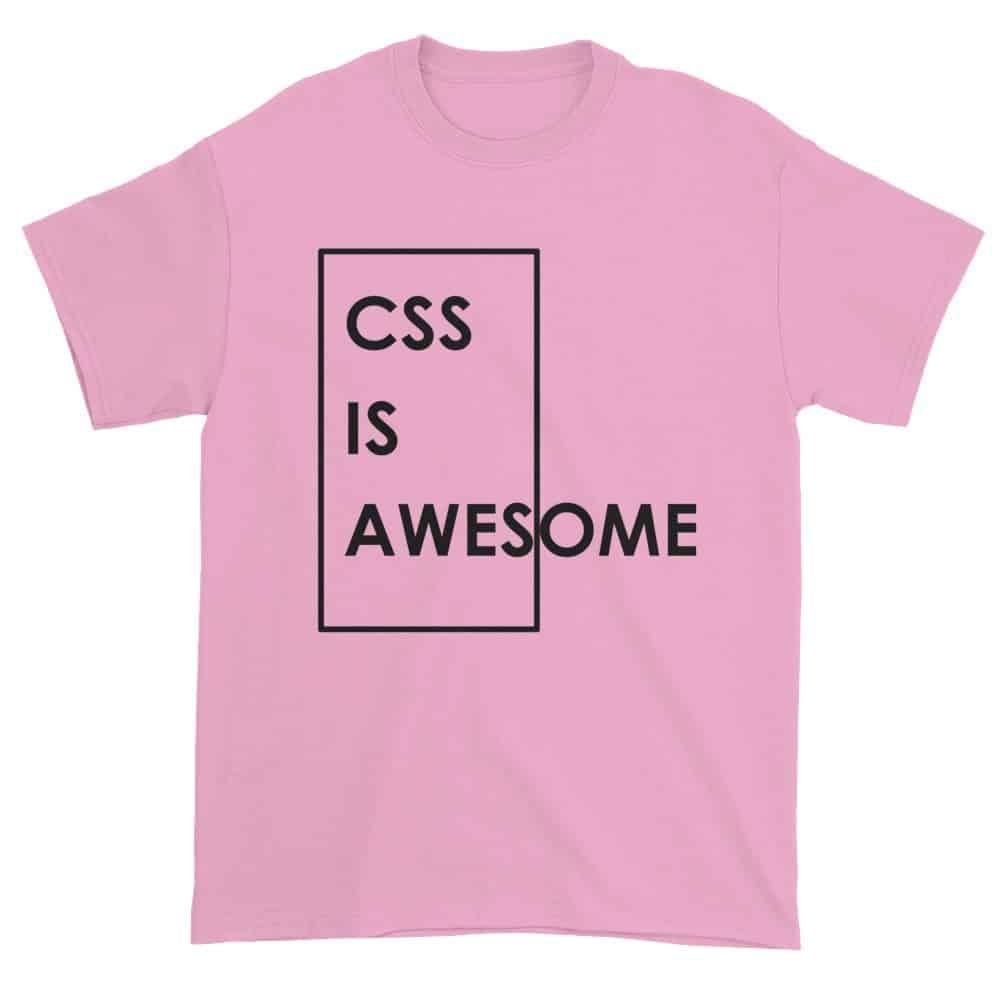 CSS is Awesome T-Shirt (pink)