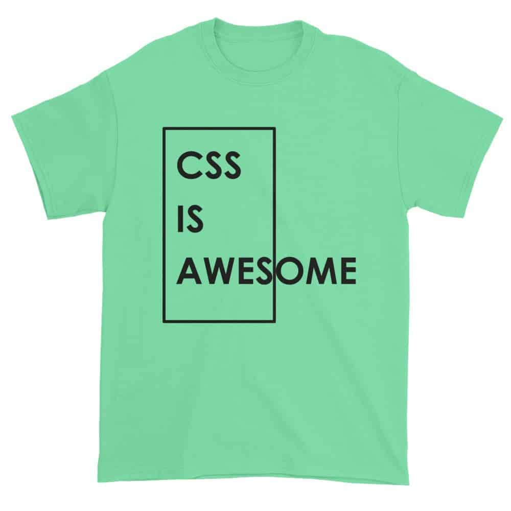 CSS is Awesome T-Shirt (mint)