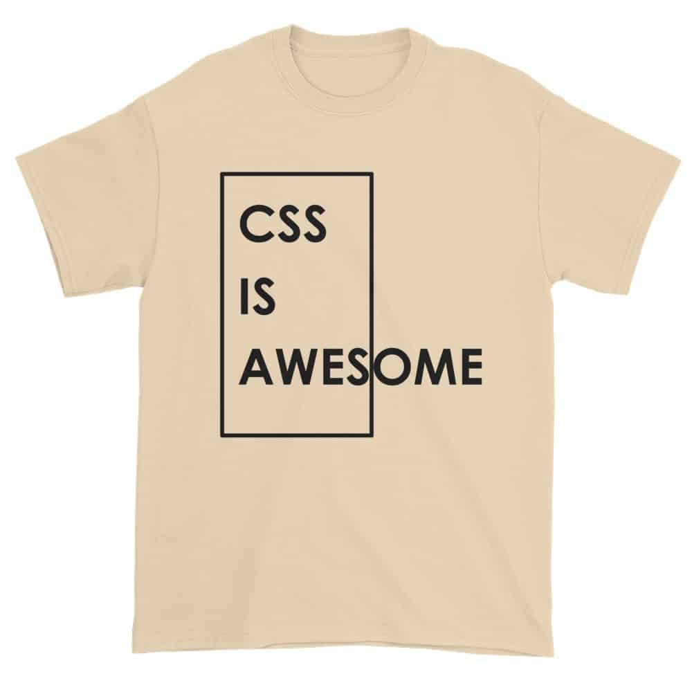 CSS is Awesome T-Shirt (natural)