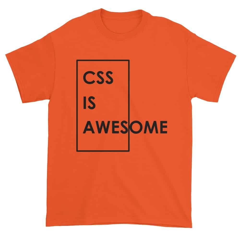 CSS is Awesome T-Shirt (orange)