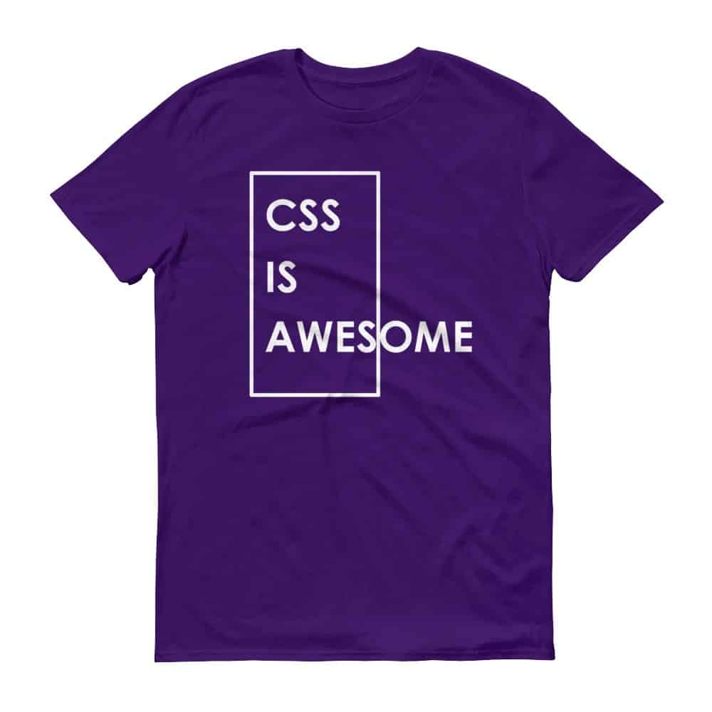 CSS is Awesome T-Shirt (purple)