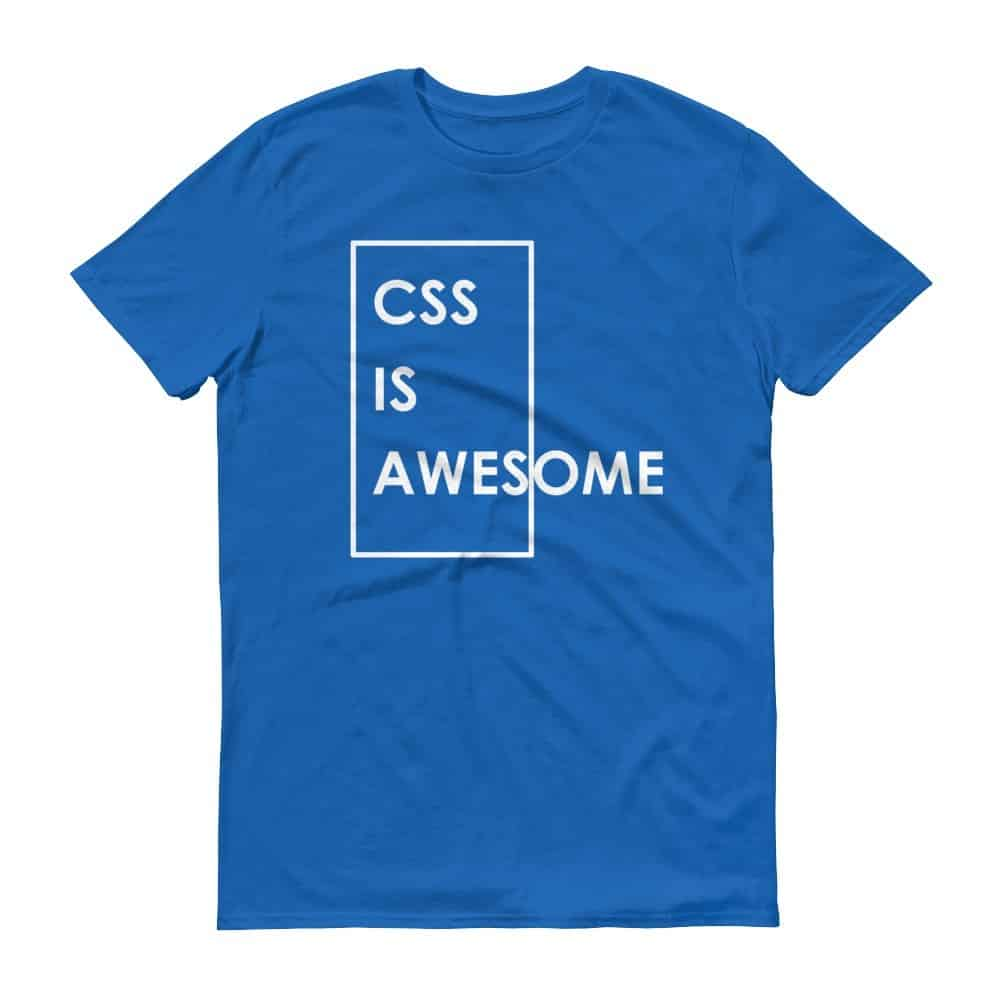 CSS is Awesome T-Shirt (royal)