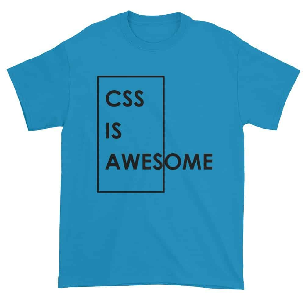 CSS is Awesome T-Shirt (sapphire)