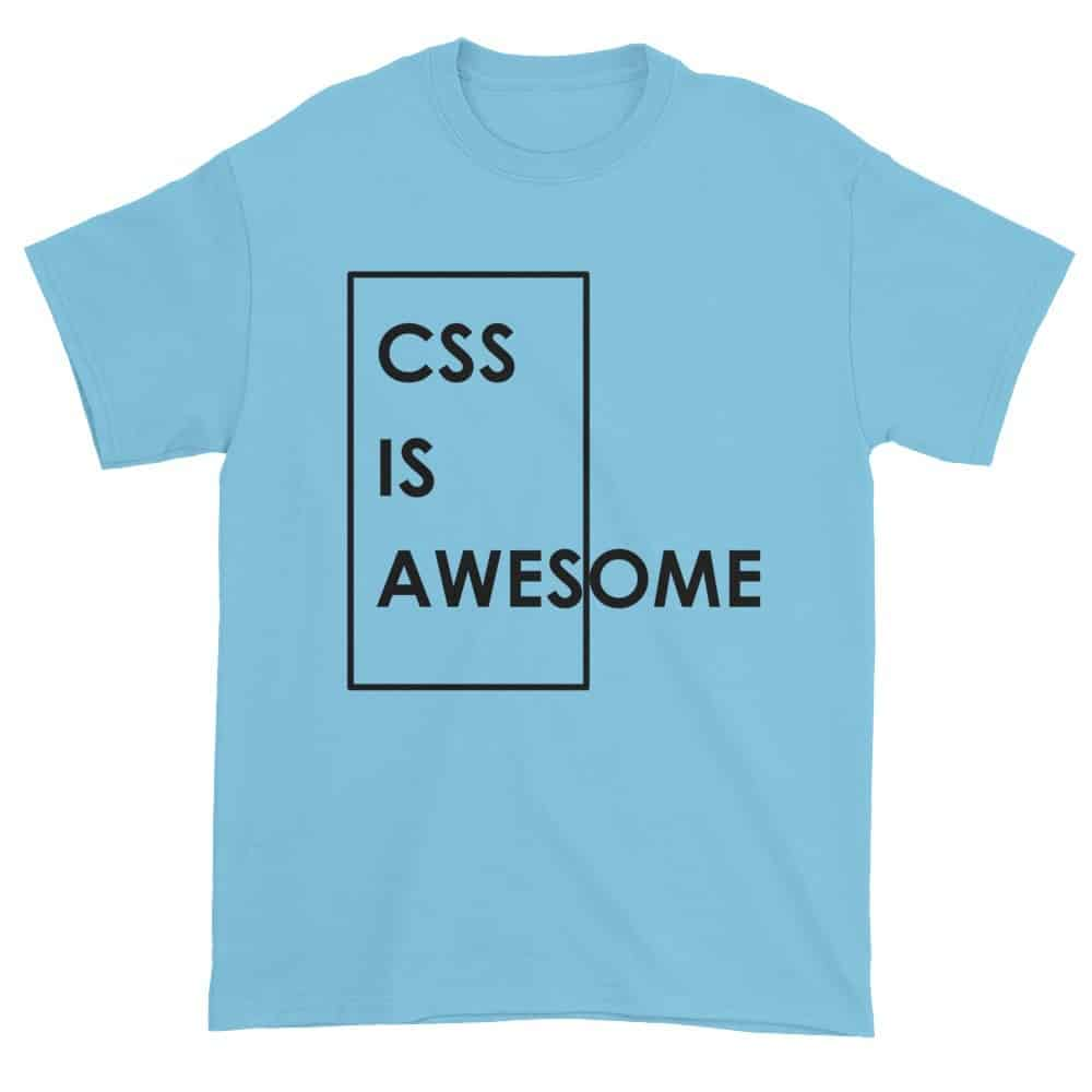 CSS is Awesome T-Shirt (sky)
