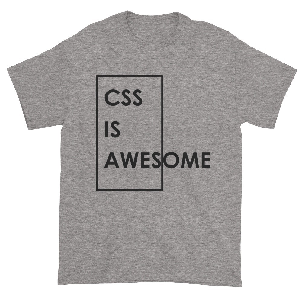 CSS is Awesome T-Shirt (slate)