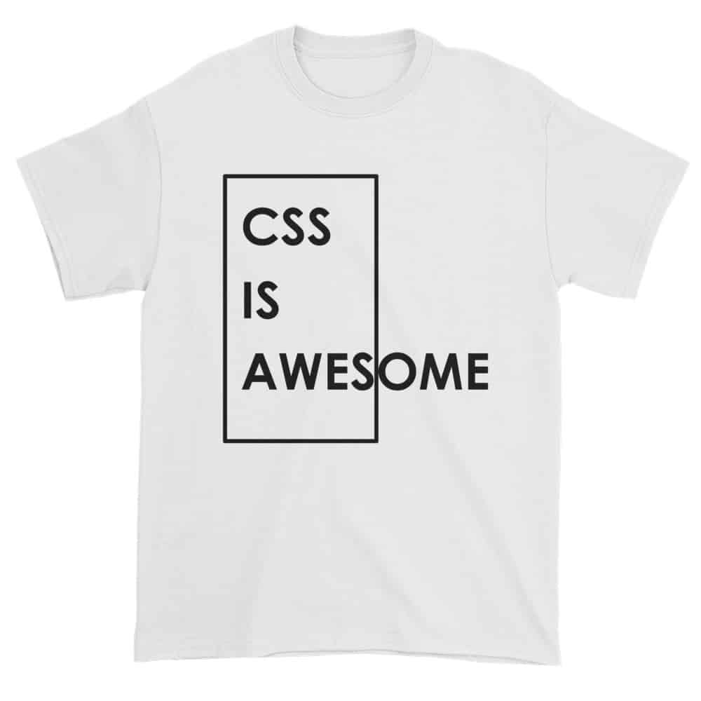 CSS is Awesome T-Shirt (white)