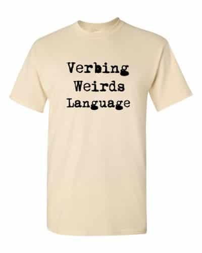 Verbing Weirds Language (natural)