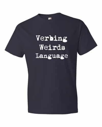 Verbing Weirds Language (navy)