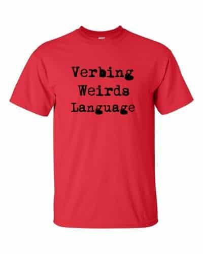 Verbing Weirds Language (red)