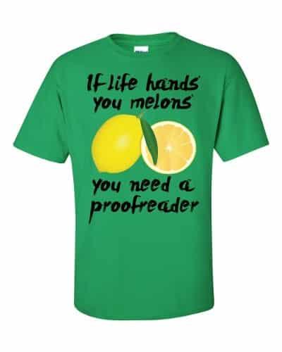 If Life Hands You Melons T-Shirt (shamrock)