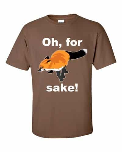 Oh For Fox Sake T-Shirt (chestnut)