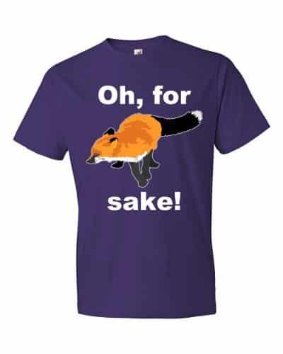 Oh For Fox Sake T-Shirt (purple)