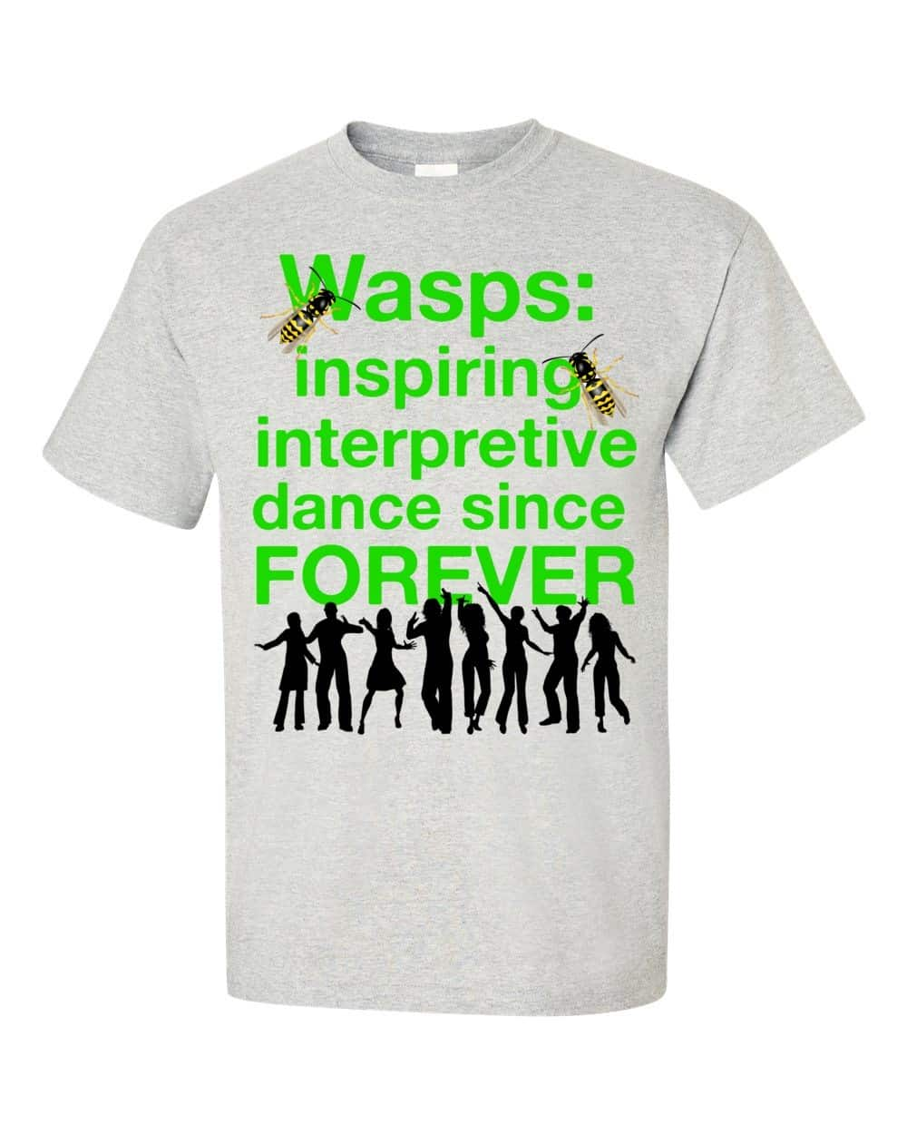 Wasps Inspire Interpretive Dance T-Shirt (ash)