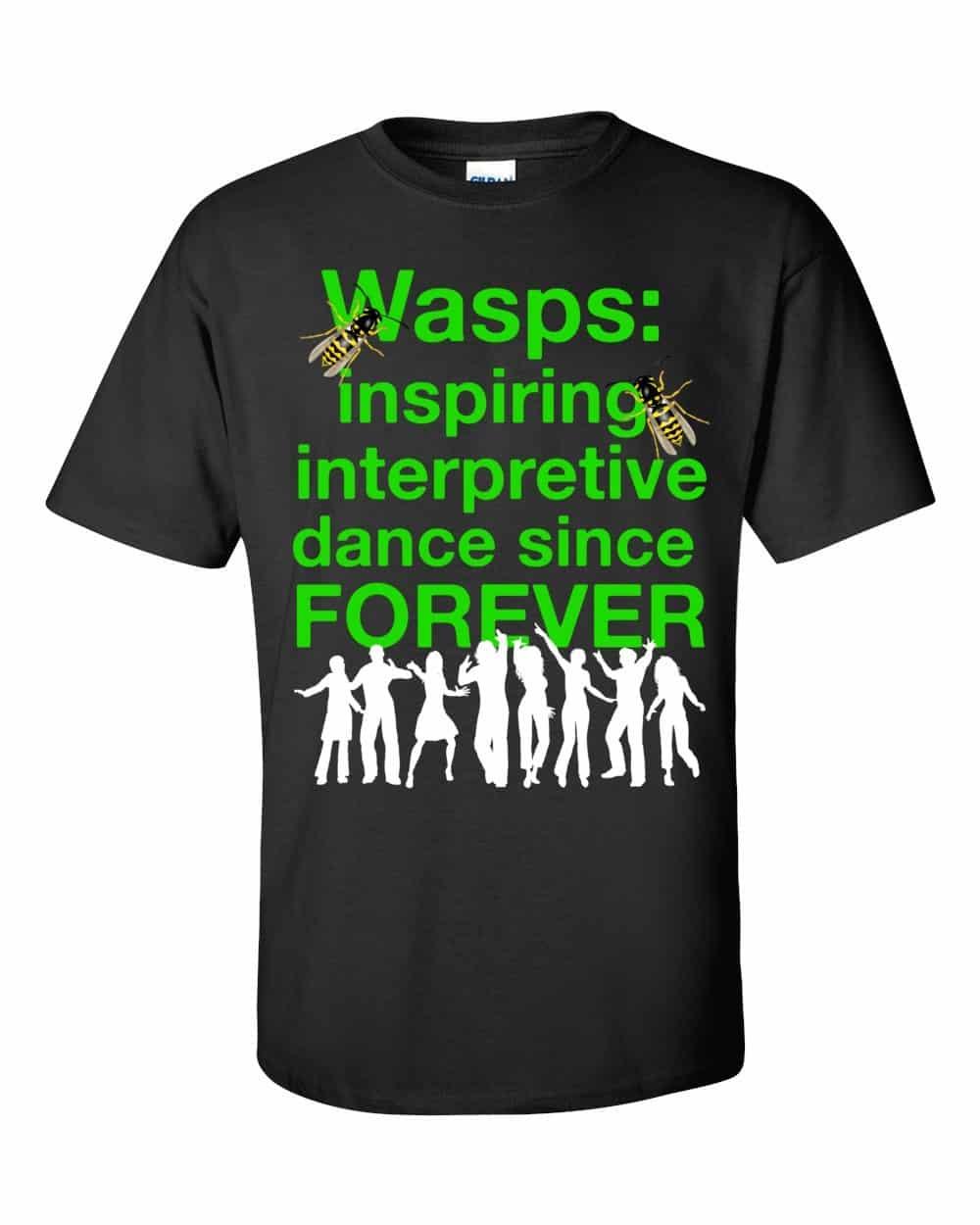 Wasps Inspire Interpretive Dance T-Shirt (black)