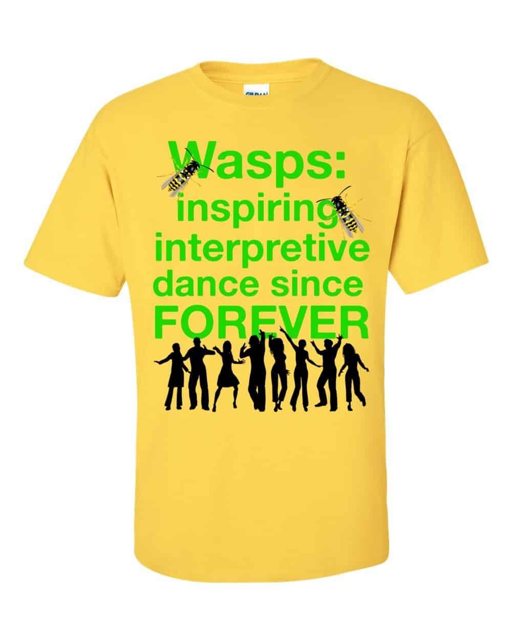 Wasps Inspire Interpretive Dance T-Shirt (daisy)