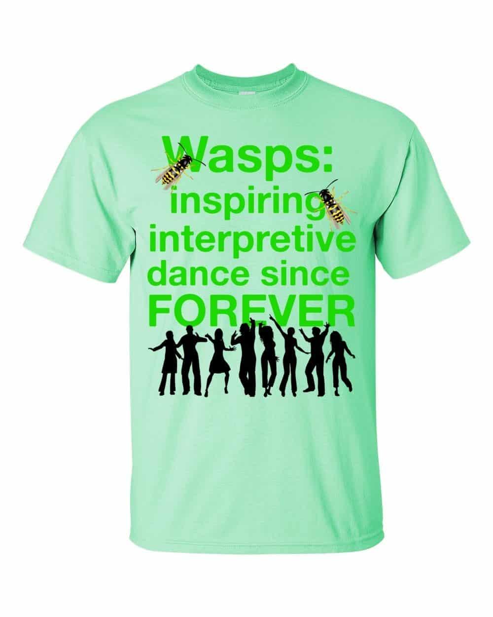 Wasps Inspire Interpretive Dance T-Shirt (mint)