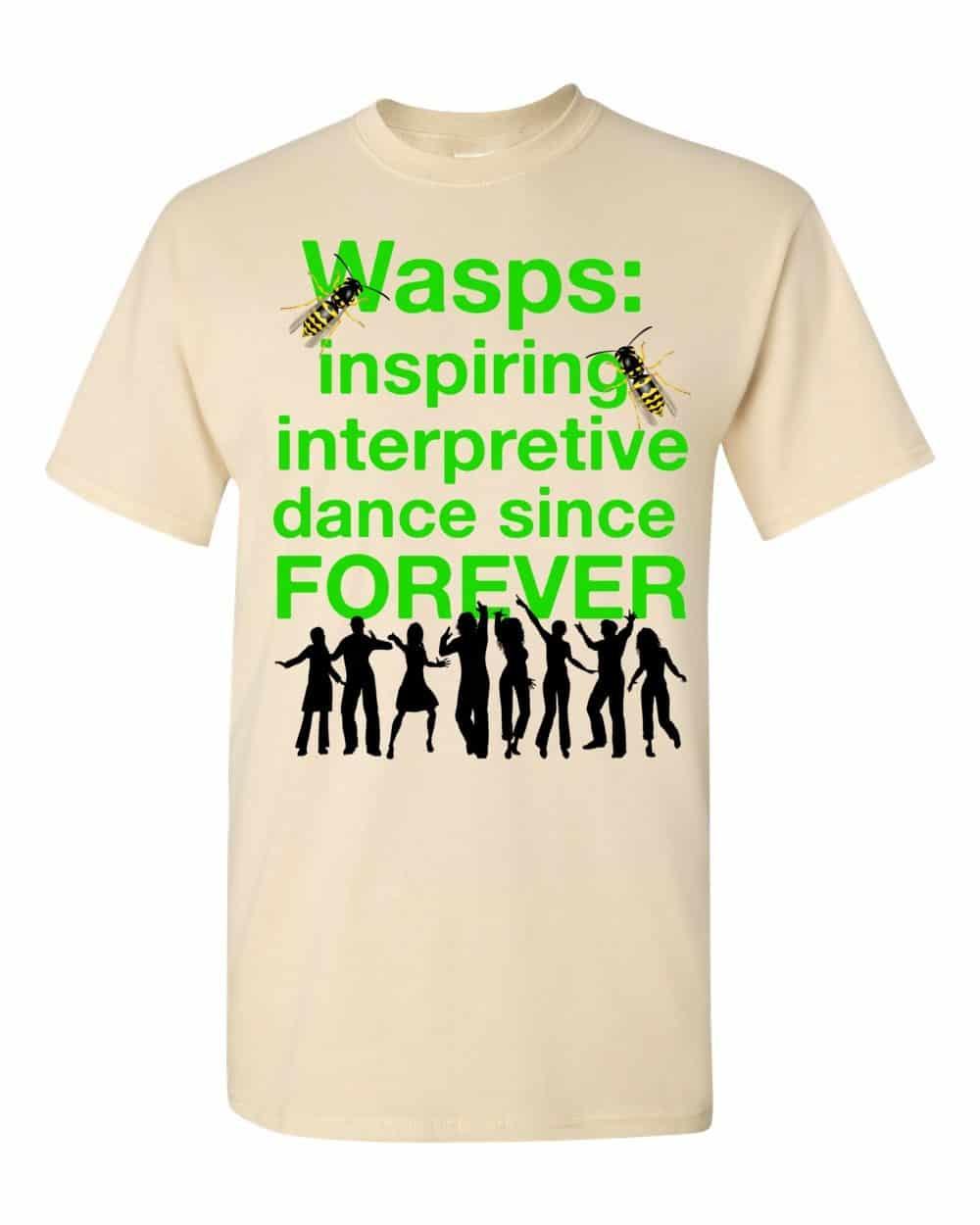 Wasps Inspire Interpretive Dance T-Shirt (natural)
