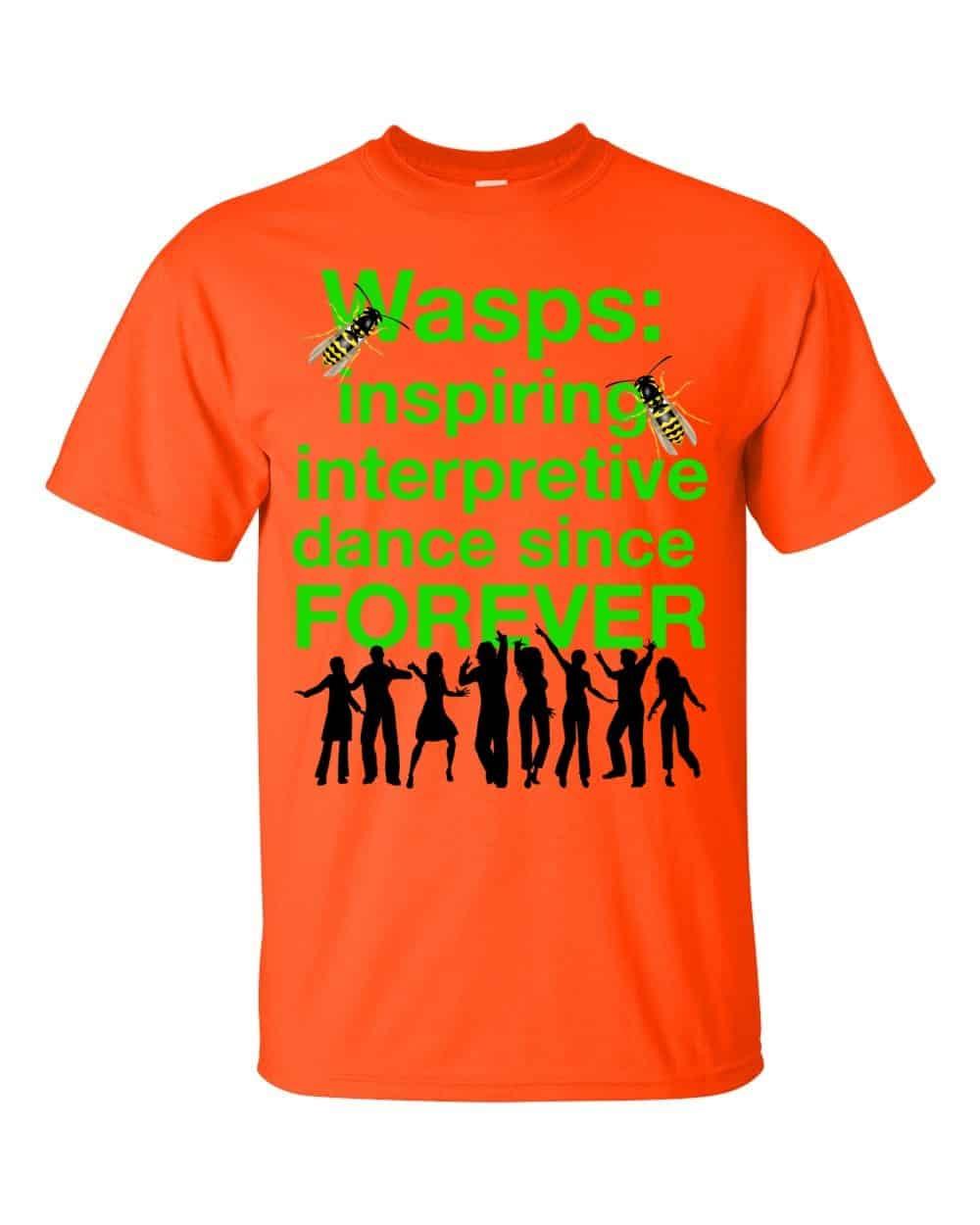 Wasps Inspire Interpretive Dance T-Shirt (orange)