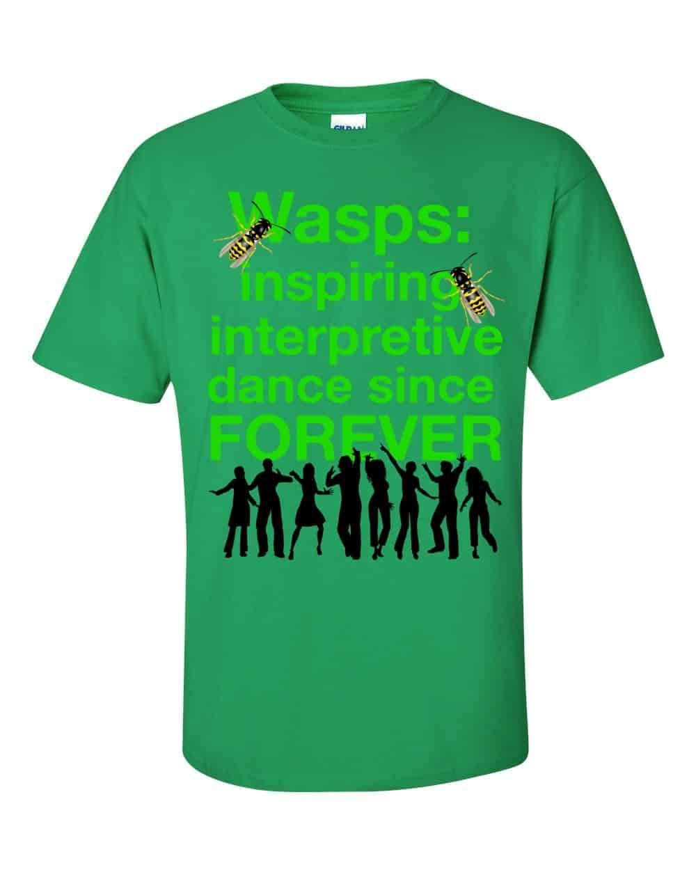 Wasps Inspire Interpretive Dance T-Shirt (shamrock)