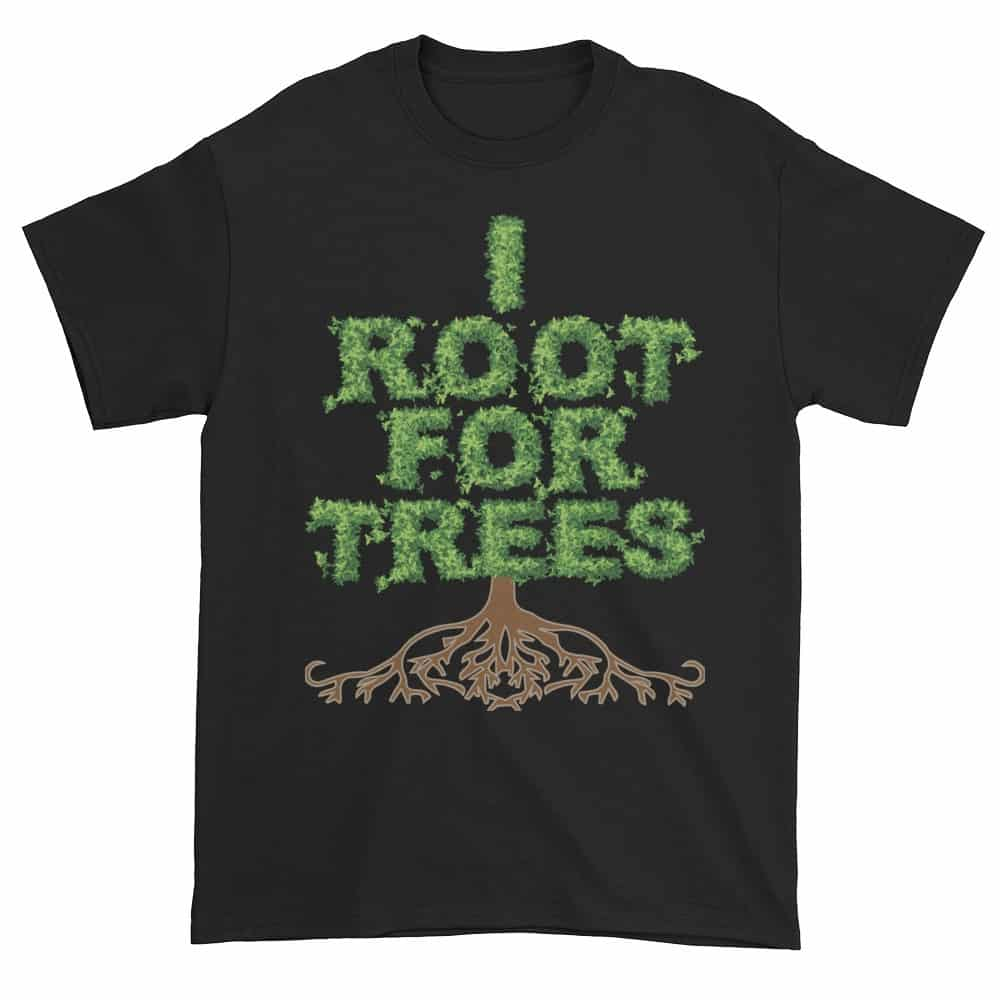 I Root for Trees T-Shirt (black)