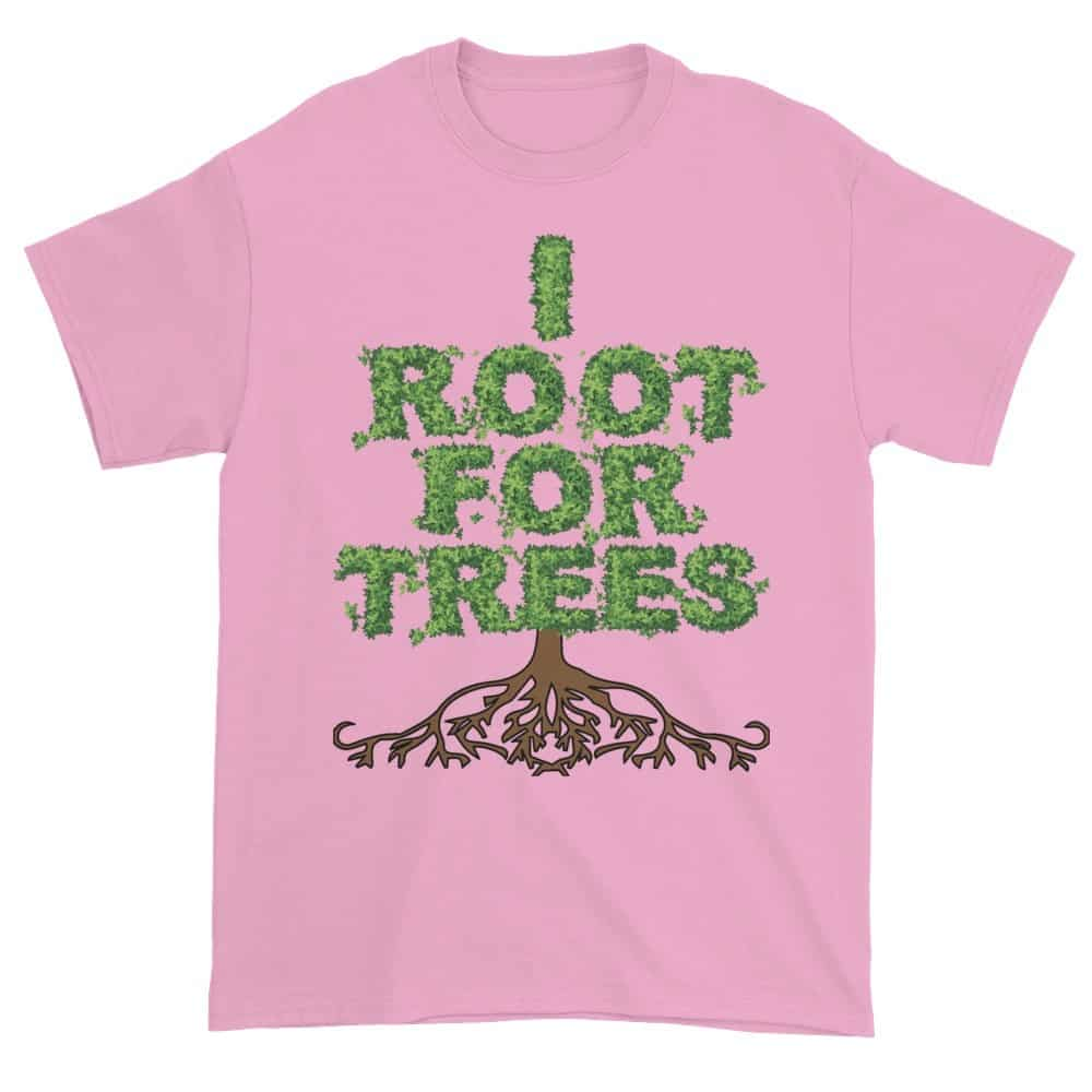 I Root for Trees T-Shirt (pink)