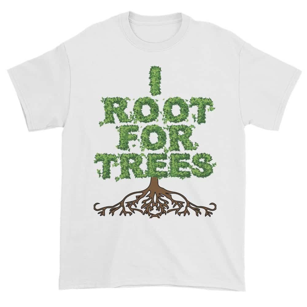 I Root for Trees T-Shirt (white)