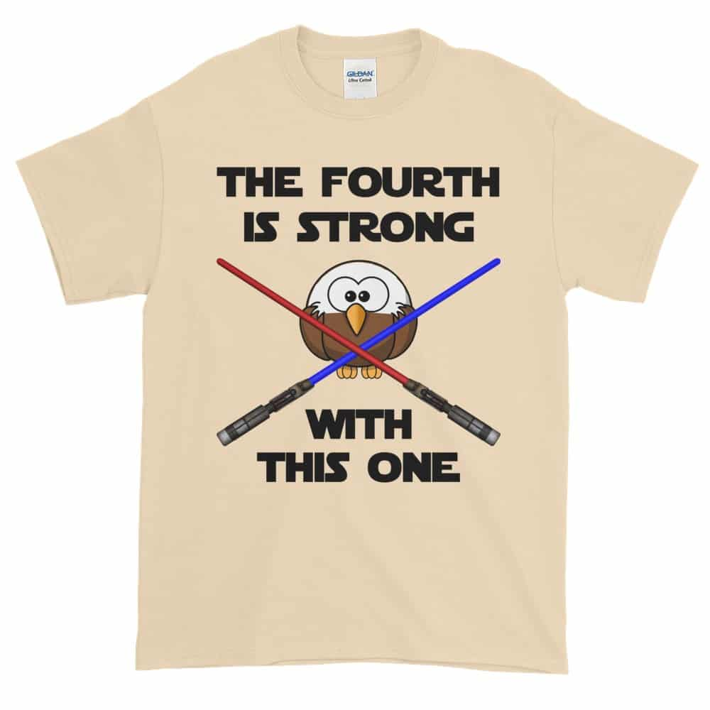 The Fourth is Strong T-Shirt (natural)