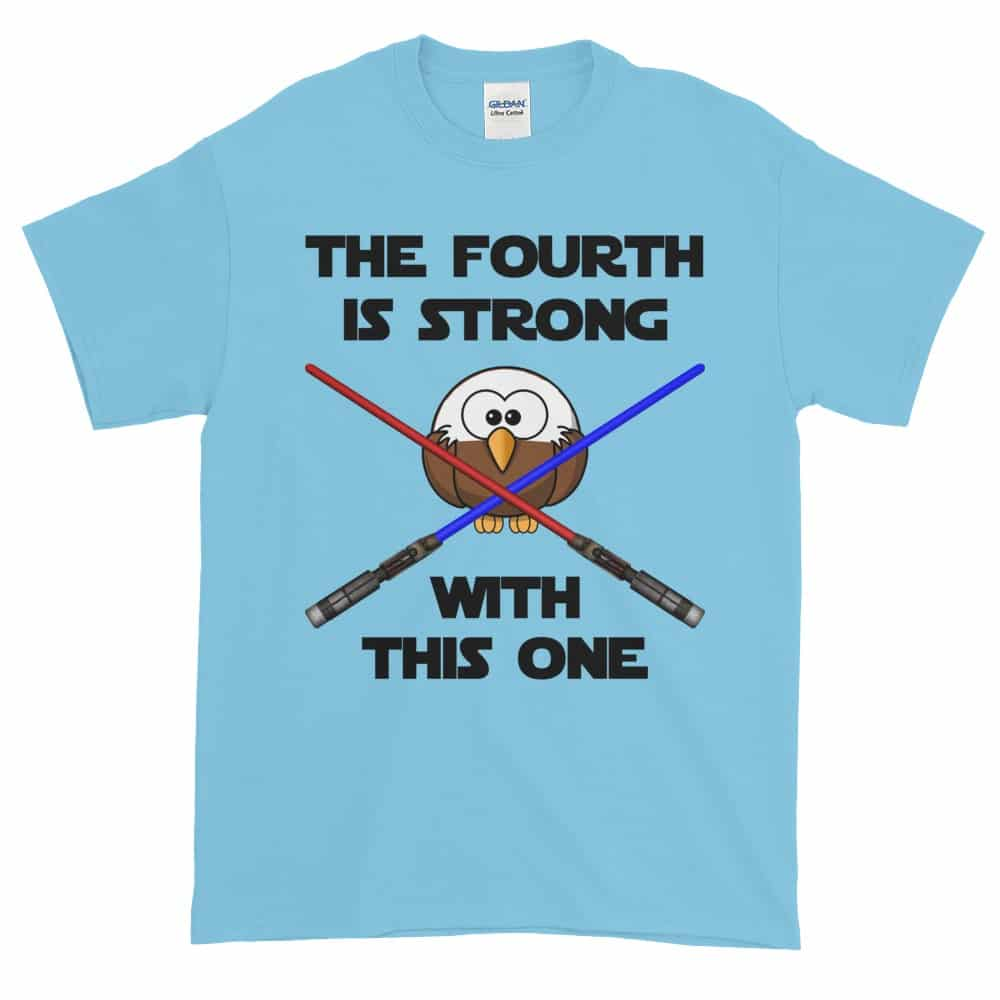 The Fourth is Strong T-Shirt (sky)