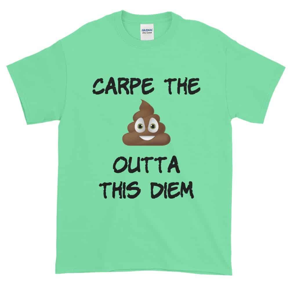 Carpe the Poop Outta This Diem T-Shirt (mint)
