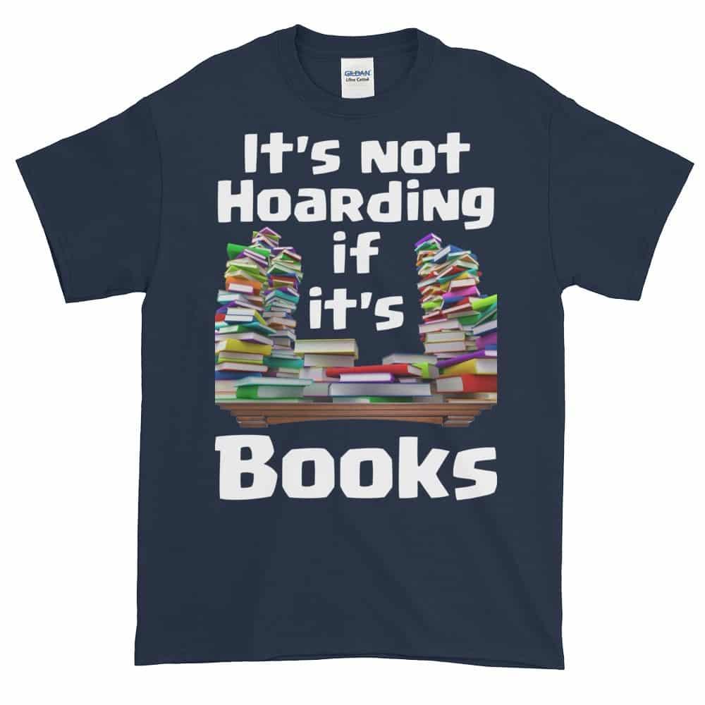 It's Not Hoarding if it's Books T-Shirt (navy)