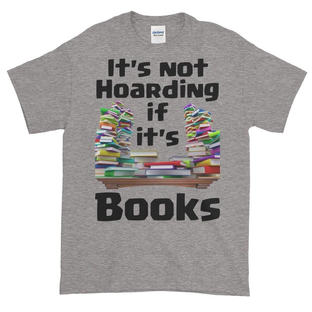 It's Not Hoarding if it's Books T-Shirt (slate)