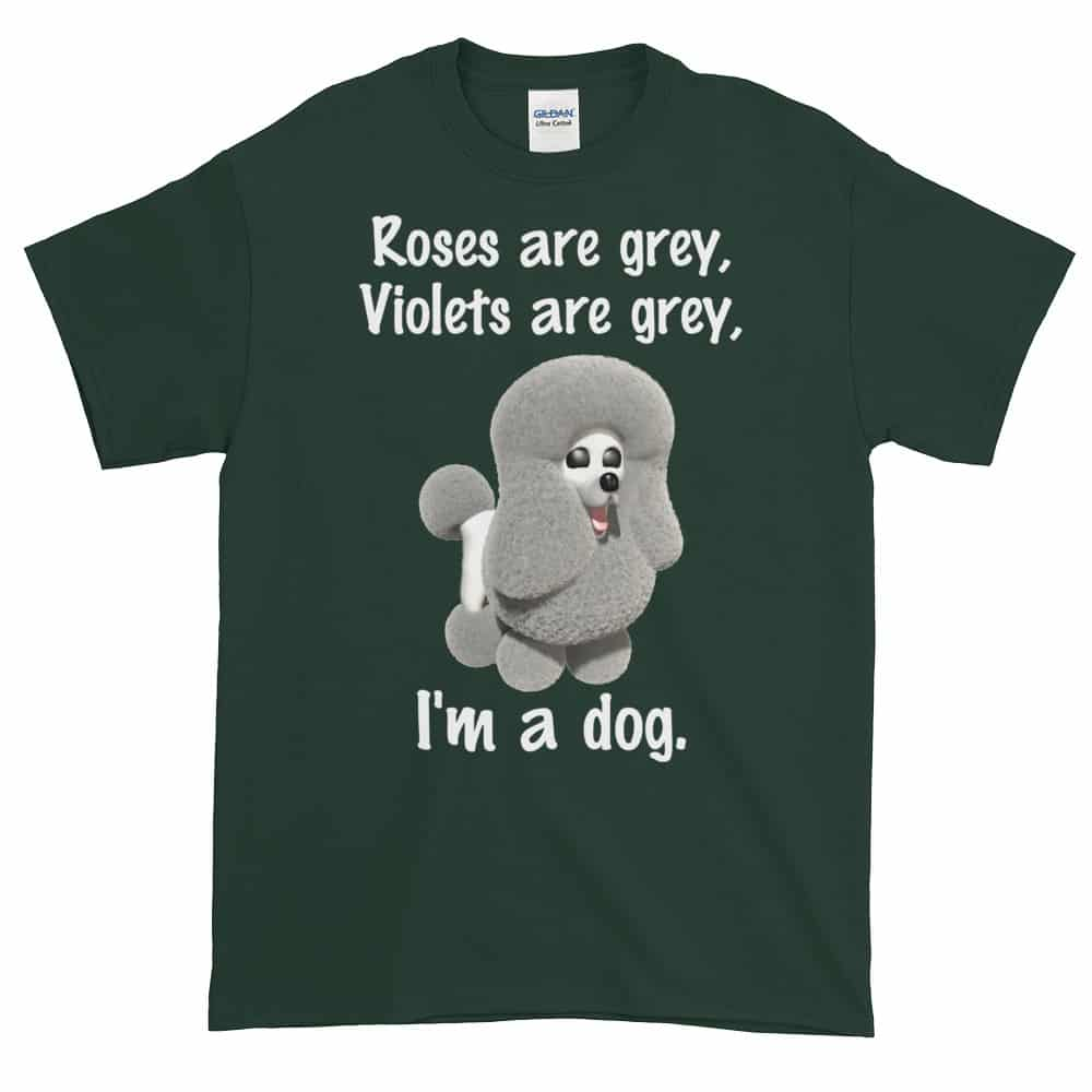 Roses are Grey T-Shirt (forest)