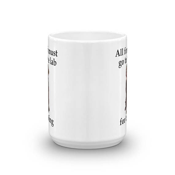 All Food Must Go to the Lab Mug - 15 front