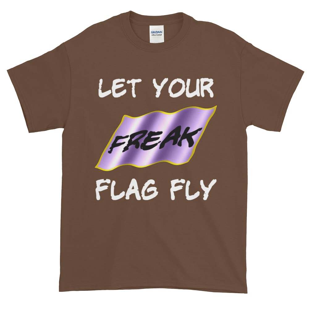 Let Your Freak Flag Fly T-Shirt (chestnut)