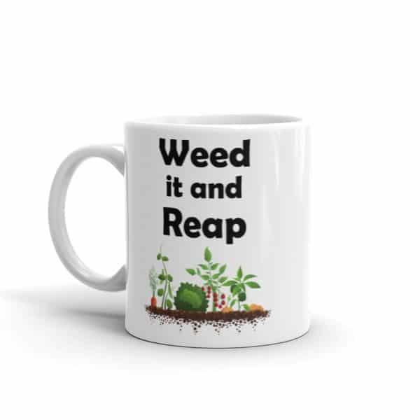 Weed it and Reap Mug