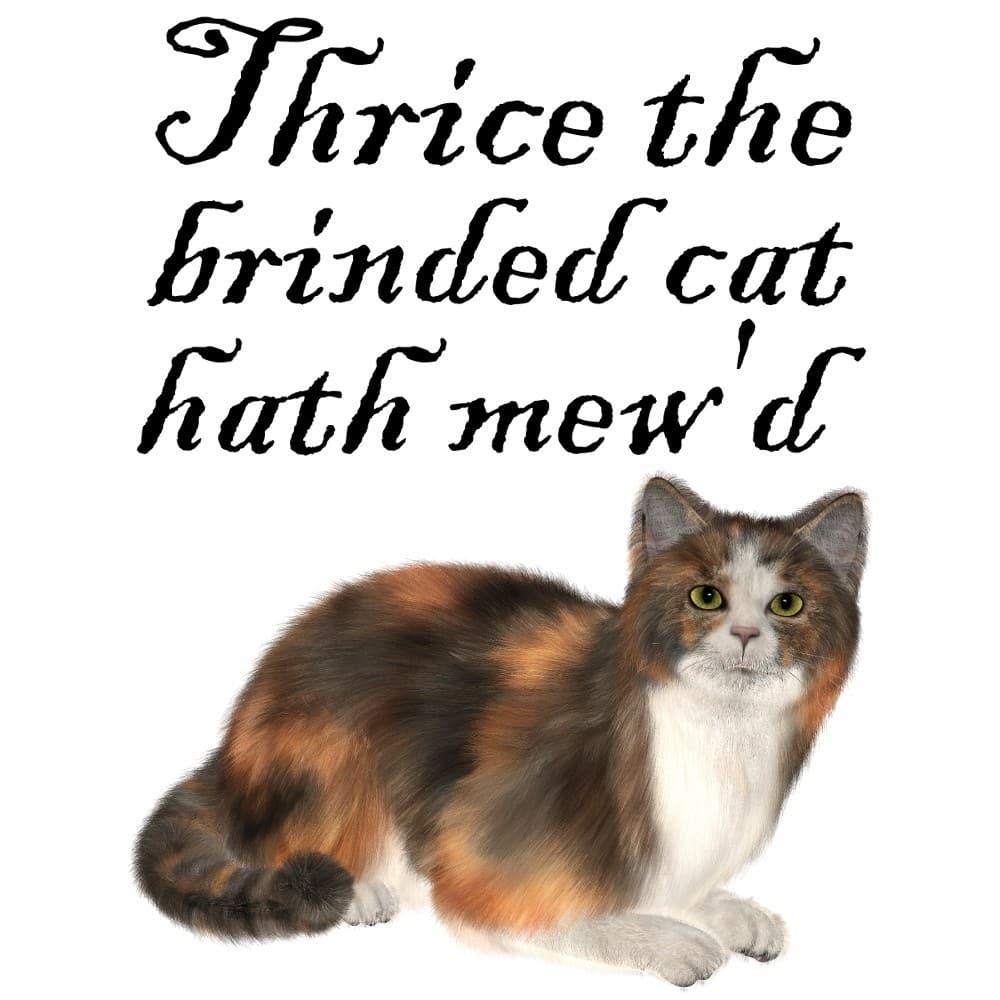Thrice the Brinded Cat Hath Mewd