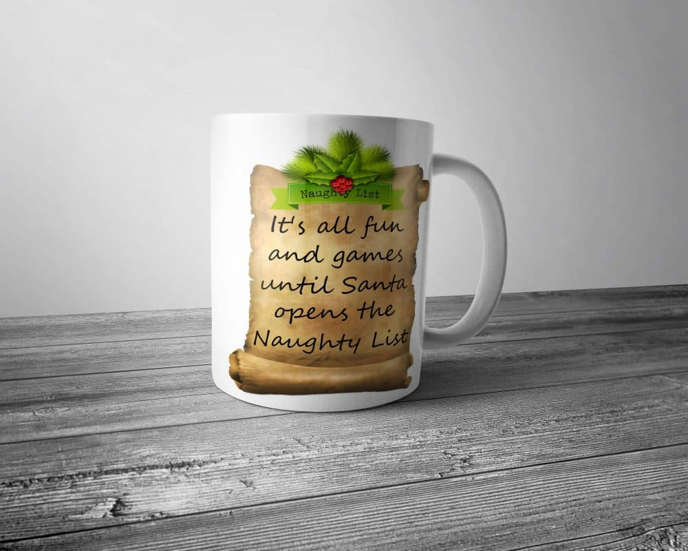 Santa's Naughty List Mug