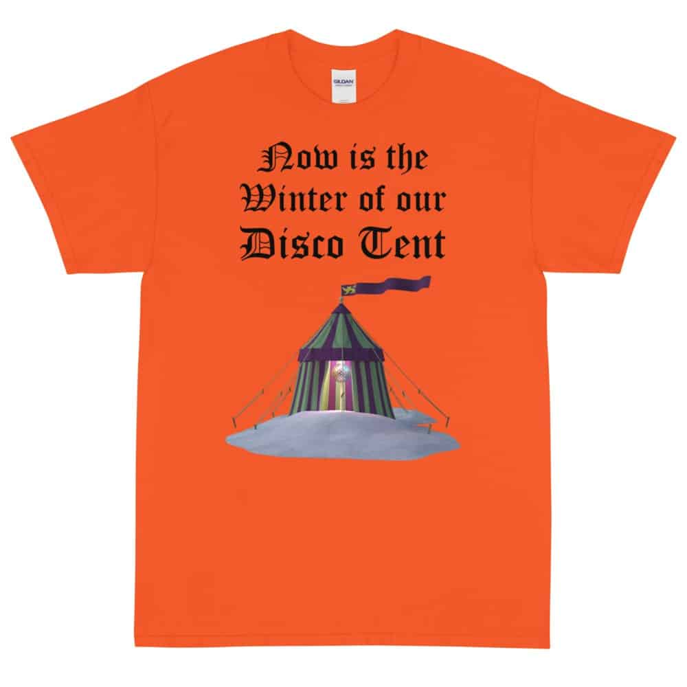 Winter of Our Disco Tent T-Shirt (Unisex)