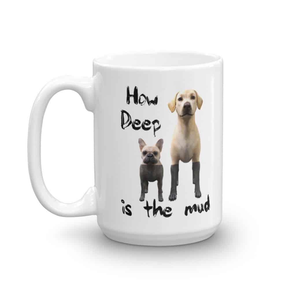 How Deep is the Mud Mug