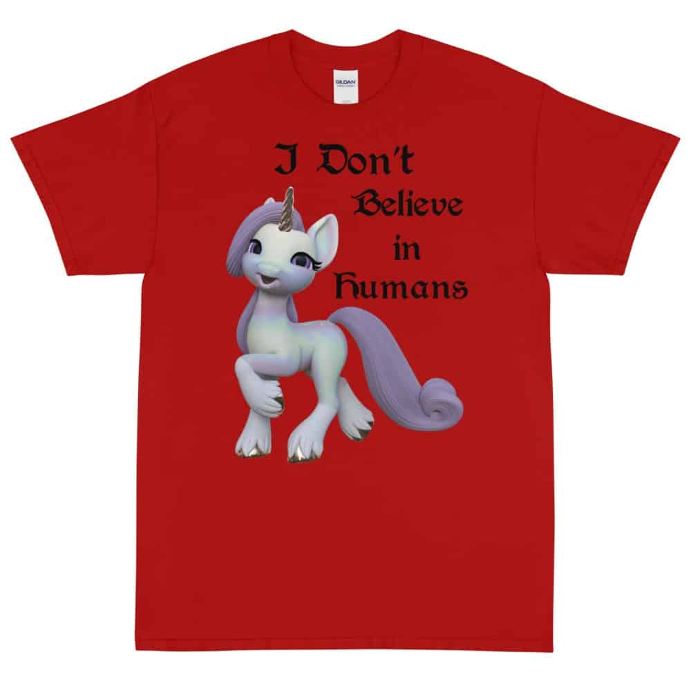 I Don't Believe in Humans Unicorn T-Shirt