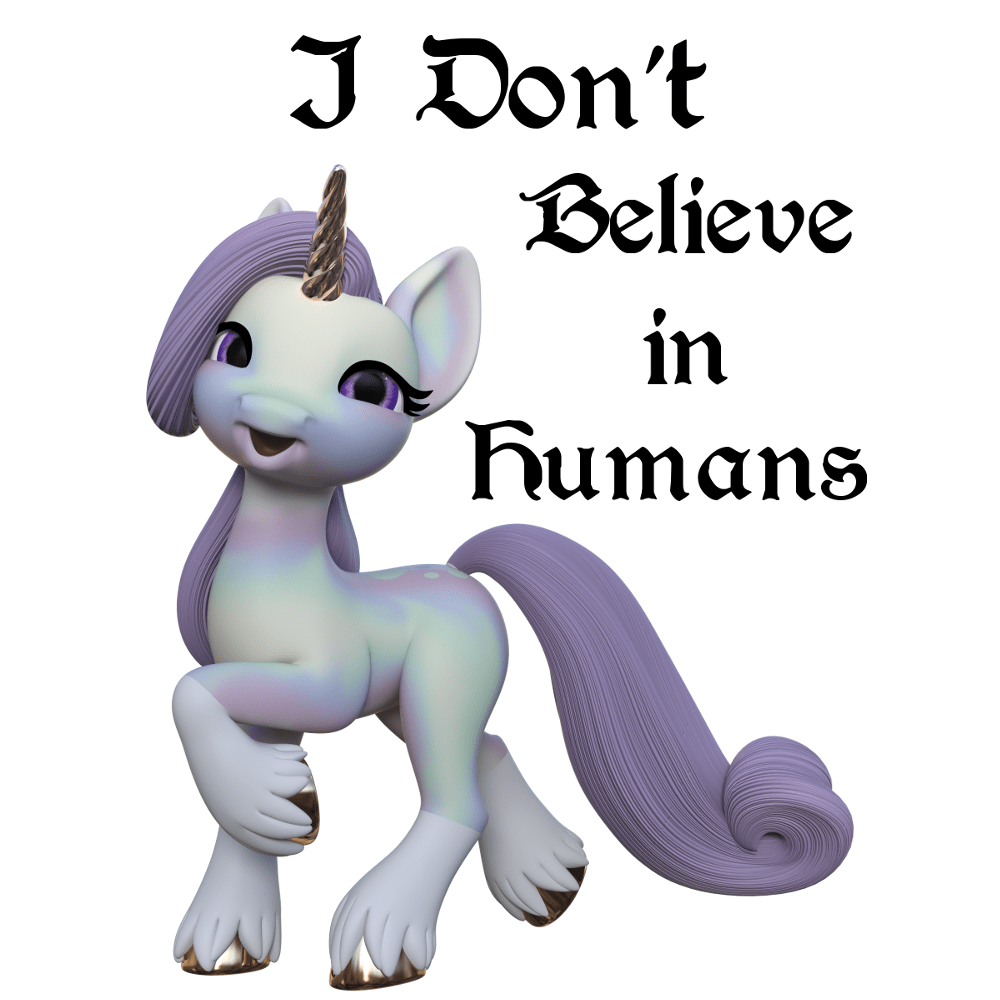 I Don't Believe in Humans Unicorn