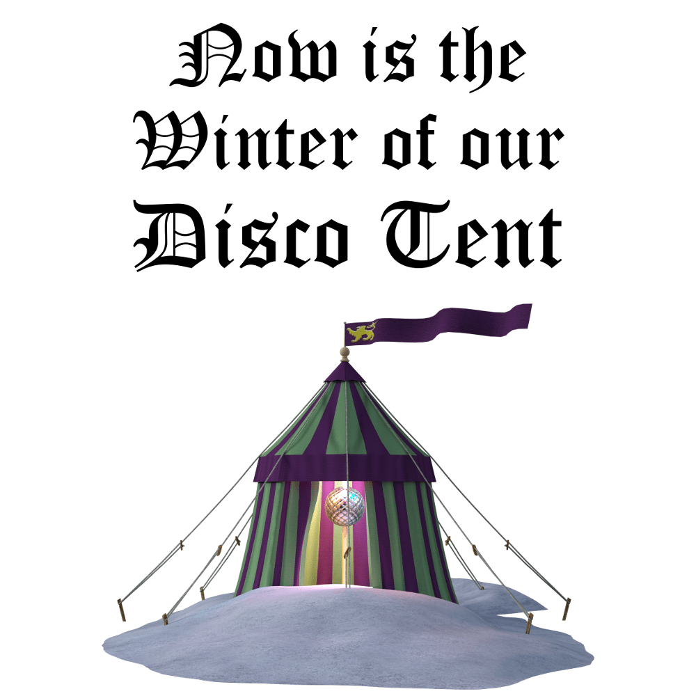 Winter of Our Disco Tent