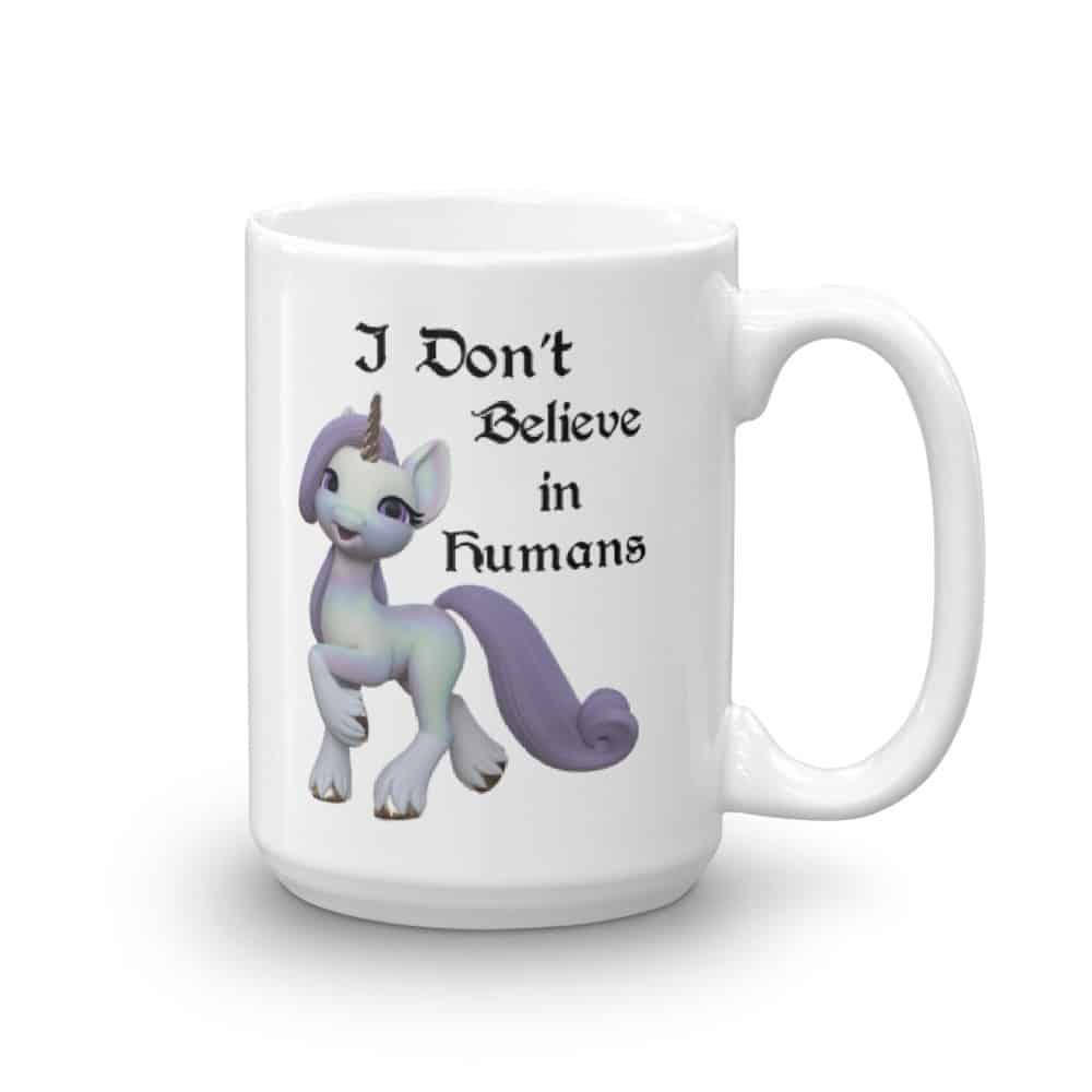 I Don't Believe in Humans Unicorn Mug