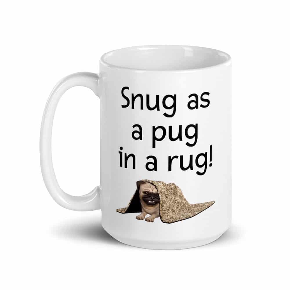 Snug as a Pug in a Rug Mug