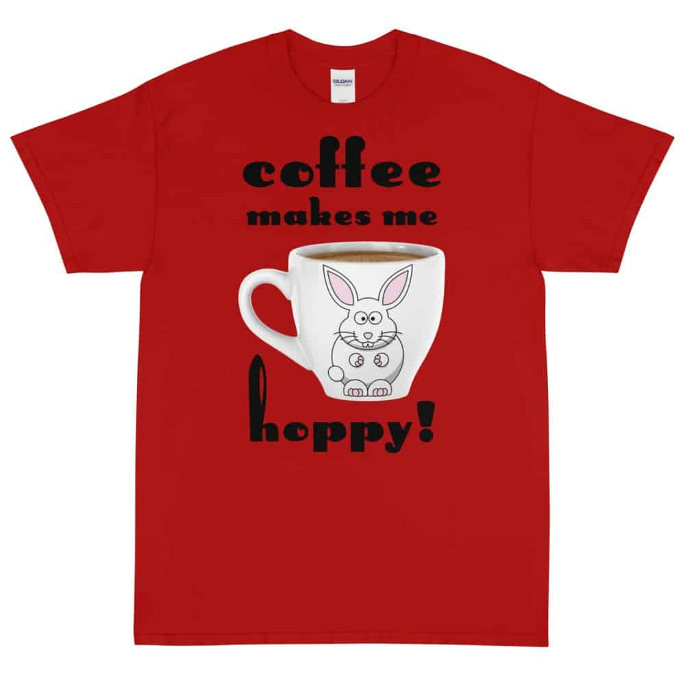Coffee Makes Me Hoppy T-Shirt