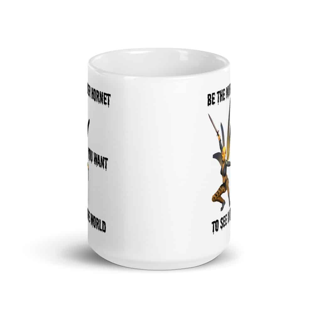 Be the Murder Hornet You Want to See Mug